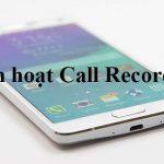 4 ứng dụng ghi âm cuộc gọi cho Smartphone bạn nên biết
