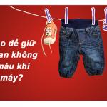 Chia sẻ mẹo giặt quần Jeans bằng máy giặt đúng cách